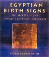Egyptian Birth Signs - Storm Constantine