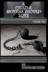 A Child a Mother Should Love Volume 2 - Donna Lee Comer