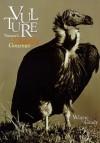 Vulture: Nature's Ghastly Gourmet - Wayne Grady