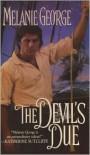The Devil's Due - Melanie George