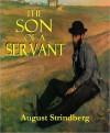 Tjänstekvinnans son - August Strindberg