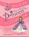 How to Be a Little Princess - Caroline Repchuk