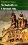 A Stricken Field - Martha Gellhorn