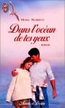 Les frères Quinn, Tome 1 : Dans l'océan de tes yeux - Nora Roberts