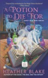 A Potion to Die For - Heather Blake
