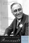 Franklin Delano Roosevelt: Champion of Freedom - Conrad Black