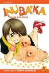 Inubaka: Crazy for Dogs, Volume 3 - Yukiya Sakuragi