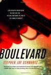Boulevard - Stephen Jay Schwartz