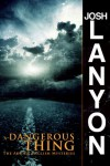 A Dangerous Thing (The Adrien English Mysteries) - Josh Lanyon