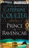 Prince of Ravenscar - Catherine Coulter,  Read by Anne Flosnik