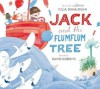 Jack and the Flumflum Tree - Julia Donaldson, David Roberts