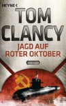 Jagd auf Roter Oktober: Thriller - Tom Clancy