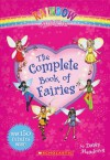 The Complete Book of Fairies (Rainbow Magic) - Daisy Meadows