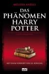 Das Phänomen Harry Potter - Melissa Anelli