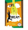 Life is a Dream (Penguin Modern Classics) - Gyula Krúdy, John Batki