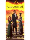 The Hero Strikes Back (Hero Series, #2) - Moira J. Moore