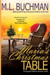 Maria's Christmas Table (Angelo's Hearth Book 3) - M.L. Buchman