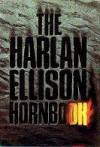 The Harlan Ellison Hornbook - Harlan Ellison