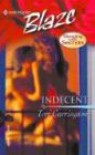 Indecent: Sleeping With Secrets (Harlequin Blaze) - Tori Carrington