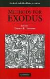 Methods for Exodus (Methods in Biblical Interpretation) - Thomas B. Dozeman