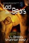 Goldi and the Bears - Shannon West, L.L. Brooks