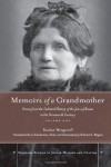 Memoirs of a Grandmother: Scenes from the Cultural History of the Jews of Russia in the Nineteenth Century, Volume One - Pauline Wengeroff, Shulamit Magnus