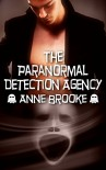 The Paranormal Detection Agency - Anne Brooke