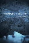 Dying Light - D. Scott Meek
