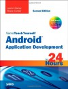 Sams Teach Yourself Android Application Development in 24 Hours - Shane Conder, Lauren Darcey