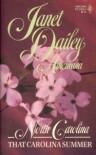That Carolina Summer - Janet Dailey