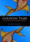 Goldfish Tears - Curtis Ackie, Lorena Matić
