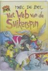 Het Web van de Suikerspin - Marc de Bel