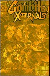 Gambit and the X-Ternals (X-Men: The Age of Apocalypse Gold Deluxe Edition) - Fabian Nicieza