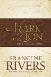 Mark of the Lion Trilogy - Francine Rivers
