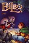 Bilbo le Hobbit (Livre 1)  - J.R.R. Tolkien, Chuck Dixon, David Wenzel, Thierry Cailleteau