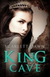 King Cave - Scarlett Dawn