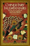 Chinese Fairy Tales and Fantasies (Pantheon Fairy Tale and Folklore Library) - Moss Roberts
