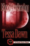 Blood Awakening (Blood Curse, #2) - Tessa Dawn