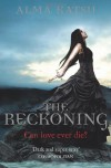 The Reckoning (Immortal Trilogy 2) - Alma Katsu