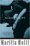 Night Shift - Maritta Wolff