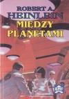 Między planetami - Robert A. Heinlein