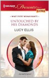 Untouched by His Diamonds - Lucy Ellis