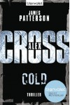 Cold - Alex Cross 17 -: Thriller (German Edition) - James Patterson, Leo Strohm