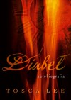 Diabeł. Autobiografia - Tosca Lee