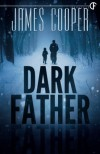 Dark Father - James Cooper