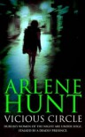 Vicious Circle - Arlene Hunt