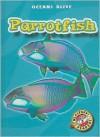 Parrotfish - Martha E. H. Rustad