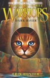 Dark River (Warriors: Power of Three #2) - Erin Hunter