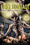 First Contact - Ed Greenwood, Michael Wills, Ian Creasey, Ken Liu, David Tallerman, Kenneth Schneyer, Jessi Hoffman, Curtis James McConnell, Edward J. Knight, Jennifer R. Povey, Rob Jacobsen