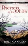 Priestess of the White  - Trudi Canavan